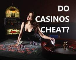 Does Casino Cheat
